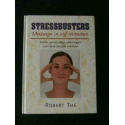 Stressbusters - massage - (Robert Thé)