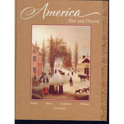 America Past and Present; third edition; 1991